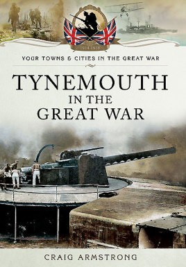 Tynemouth in the Great War