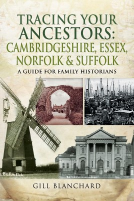 Tracing Your Ancestors: Cambridgeshire, Essex, Norfolk and Suffolk