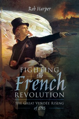 Fighting the French Revolution