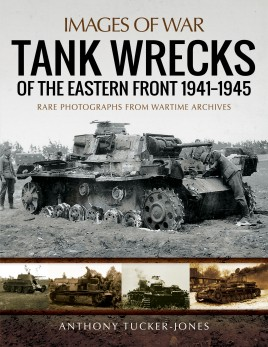 Tank Wrecks of the Eastern Front 1941–1945