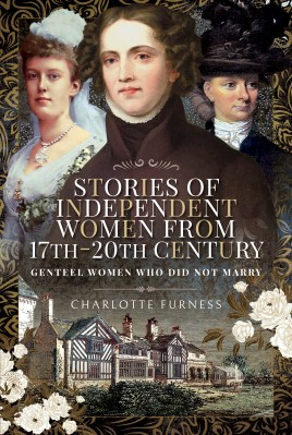 Stories of Independent Women from 17th-20th Century