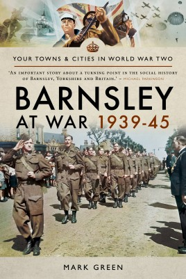 Barnsley at War 1939–45