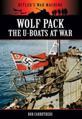 Wolf Pack: The U-Boats at War