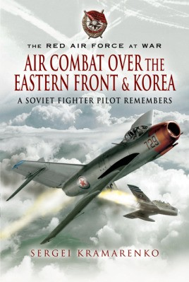 Air Combat over the Eastern Front and Korea