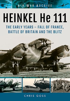 HEINKEL He 111. The Early Years