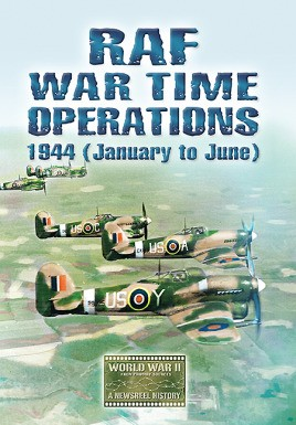 RAF War Time Operations: 1944 (January to June)