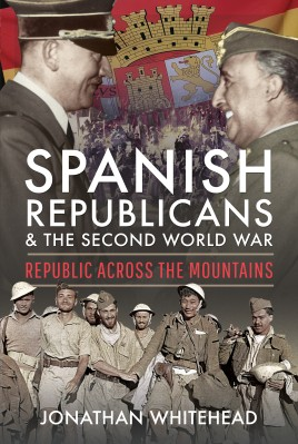 Spanish Republicans and the Second World War