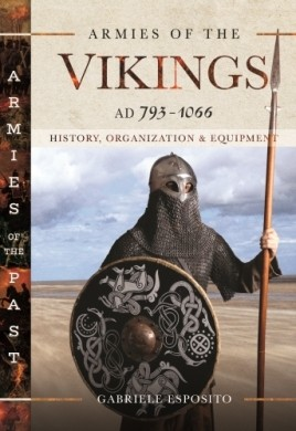 Armies of the Vikings, AD 793–1066