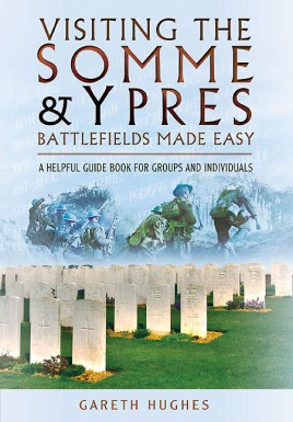 Visiting the Somme and Ypres Battlefields Made Easy