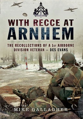 With Recce at Arnhem