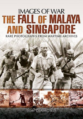 The Fall of Malaya and Singapore