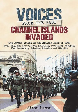 Voices from the Past: Channel Islands Invaded