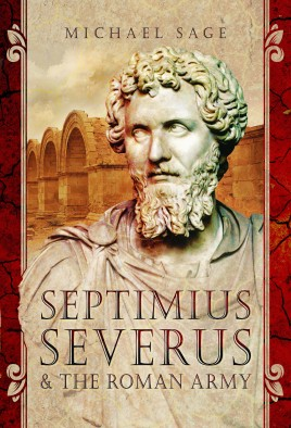 Septimius Severus and the Roman Army
