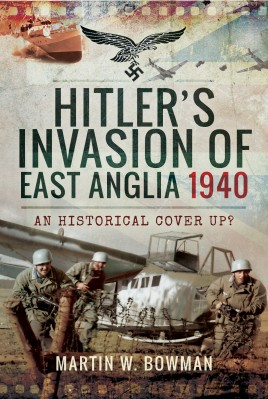Hitler's Invasion of East Anglia, 1940