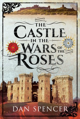 The Castle in the Wars of the Roses