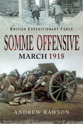 Somme Offensive - March 1918