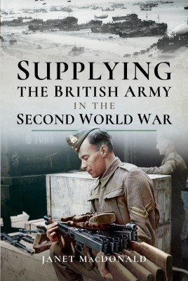 Supplying the British Army in the Second World War