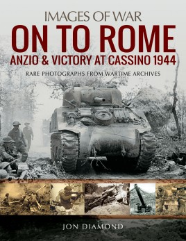 On to Rome: Anzio and Victory at Cassino, 1944