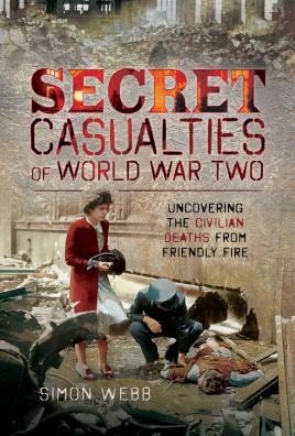 Secret Casualties of World War Two