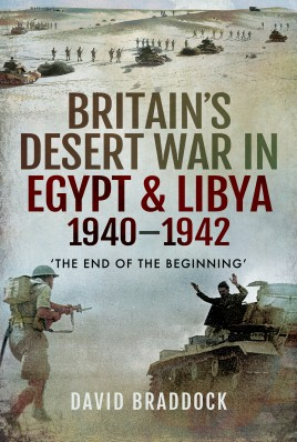 Britain's Desert War in Egypt & Libya 1940–1942