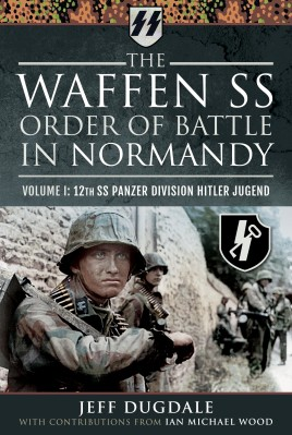 The Waffen SS Order of Battle in Normandy
