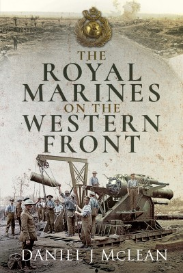 The Royal Marines on the Western Front