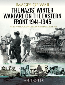 The Nazis' Winter Warfare on the Eastern Front 1941–1945