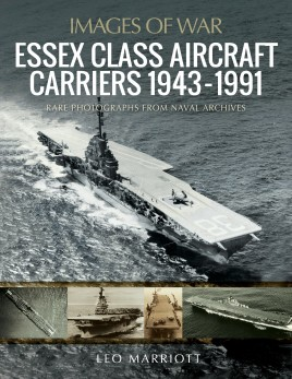Essex Class Aircraft Carriers, 1943–1991