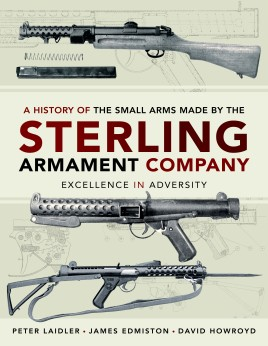A History of the Small Arms made by the Sterling Armament Company