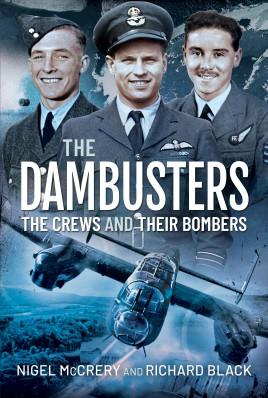 The Dambusters - The Crews and their Bombers