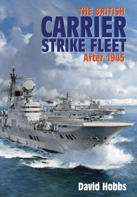 The British Carrier Strike Fleet After 1945