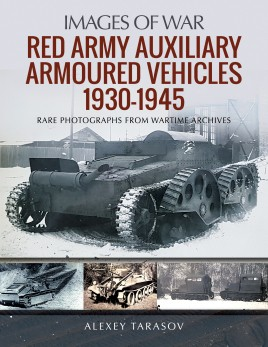 Red Army Auxiliary Armoured Vehicles, 1930–1945