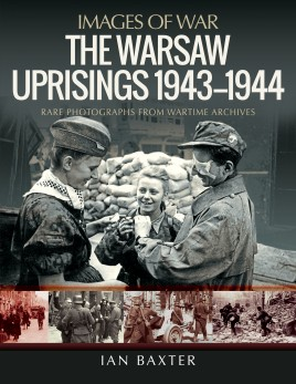 The Warsaw Uprisings, 1943–1944