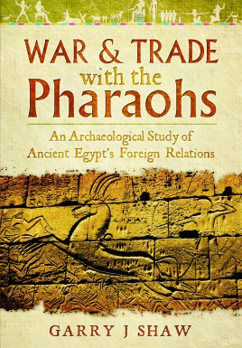 War & Trade With the Pharaohs