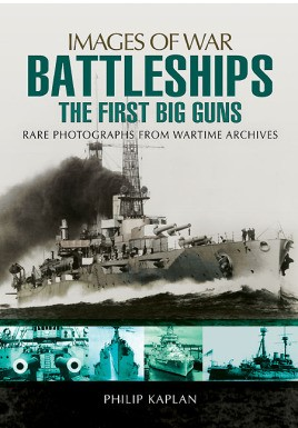 Battleships: The First Big Guns