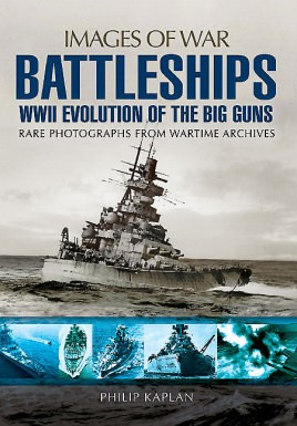 Battleships: WWII Evolution of the Big Guns