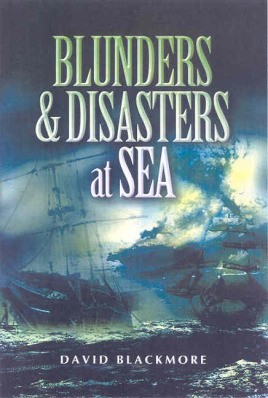Blunders and Disasters at Sea