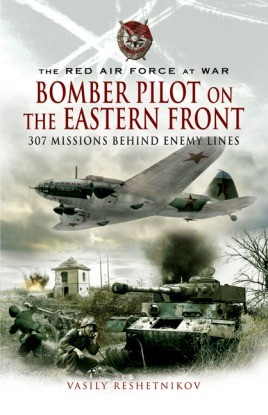 Bomber Pilot on the Eastern Front