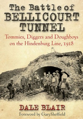 The Battle of Bellicourt Tunnel