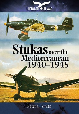 Stukas Over the Mediterranean, 1940–1945